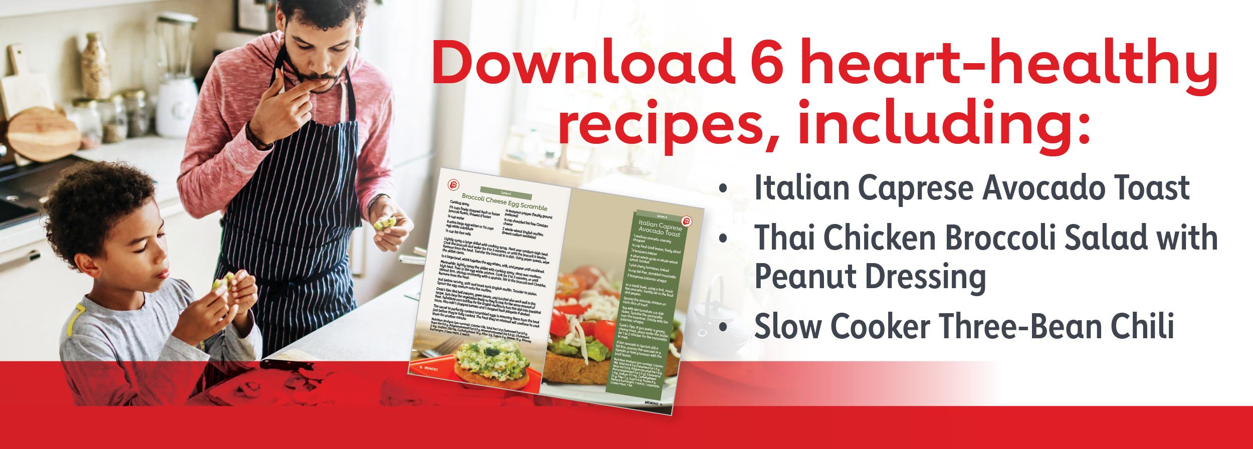 Download 6 heart-healthy recipes